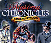 Mystery Chronicles: Moord Onder Vrienden