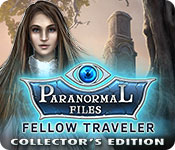 Spelletjes downloaden voor pc : Paranormal Files: Fellow Traveler Collector's Edition