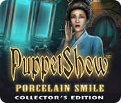 Spelletjes downloaden voor pc : PuppetShow: Porcelain Smile Collector's Edition