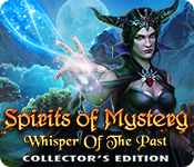 Spelletjes downloaden voor pc : Spirits of Mystery: Whisper of the Past Collector's Edition