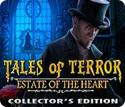 Spelletjes downloaden voor pc : Tales of Terror: Estate of the Heart Collector's Edition
