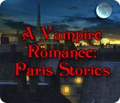 A Vampire Romance: Paris Stories
