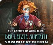 The Agency of Anomalies: Der letzte Auftritt Sammleredition