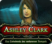Ashley Clark: Das Geheimnis des verlorenen Tempels
