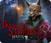 Bonfire Stories: Herzlos