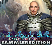 Bridge to Another World: Das Spiel der Könige Sammleredition