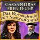 Cassandras Abenteuer: Das Vermächtnis von Nostradamus