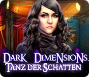 Dark Dimensions: Tanz der Schatten