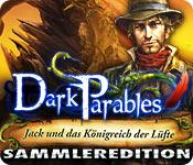 Dark Parables: Jack und das Königreich der Lüfte Sammleredition