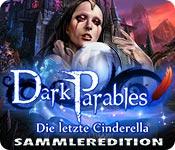 Dark Parables: Die letzte Cinderella Sammleredition