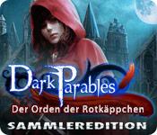Dark Parables: Der Orden der Rotkäppchen Sammleredition