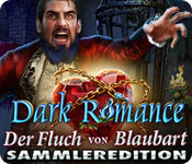 Dark Romance: Der Fluch von Blaubart Sammleredition