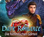 Dark Romance: Die himmlischen Gärten