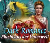 Dark Romance 2: Flucht aus der Unterwelt