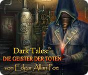 Dark Tales: Die Geister der Toten von Edgar Allan Poe