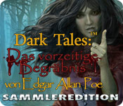 Dark Tales: Das vorzeitige Begräbnis von Edgar Allan Poe Sammleredition
