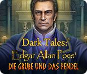 Dark Tales: Edgar Allan Poes Die Grube und das Pendel