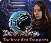 Dawn of Hope: Tochter des Donners