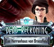 Dead Reckoning: Das Herrenhaus von Brassfield