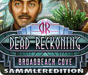 Dead Reckoning: Broadbeach Cove Sammleredition