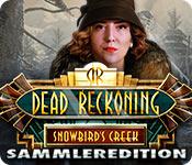 Dead Reckoning: Snowbird's Creek Sammleredition