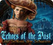 Echoes of the Past: Das Schloss der Schatten
