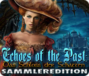 Echoes of the Past: Das Schloss der Schatten Sammleredition