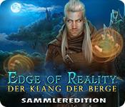 Edge of Reality: Der Klang der Berge Sammleredition