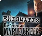 Enigmatis: Die Seelen von Maple Creek