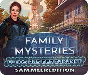 Family Mysteries: Echos aus der Zukunft Sammleredition