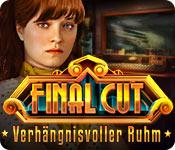 Final Cut: Verhängnisvoller Ruhm