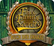 Flux Family Secrets: Das Buch der Orakel