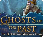 Ghosts of the Past: Die Skelette von Meadows Town