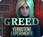 Greed: Verbotene Experimente
