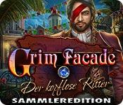 Grim Facade: Der kopflose Ritter Sammleredition
