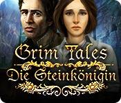 Grim Tales: Die Steinkönigin