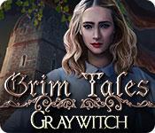 Grim Tales: Graywitch