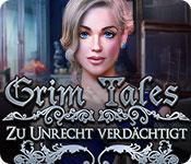 Grim Tales: Zu Unrecht Verdächtigt