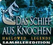 Hallowed Legends: Das Schiff aus Knochen Sammleredition