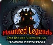 Haunted Legends: Der Ruf der Verzweiflung Sammleredition
