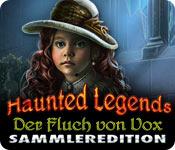 Haunted Legends: Der Fluch von Vox Sammleredition