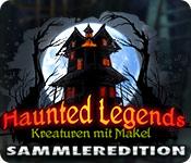Haunted Legends: Kreaturen mit Makel Sammleredition