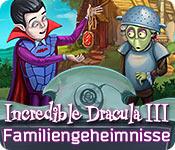 Incredible Dracula III: Familiengeheimnisse