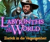Labyrinth of the World: Zurück in die Vergangenheit