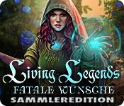 Living Legends: Fatale Wünsche Sammleredition