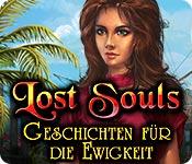 Lost Souls: Geschichten für die Ewigkeit