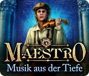 Maestro: Musik aus der Tiefe
