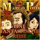 Marco Polo: Eine Fantastische Reise