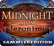 Midnight Calling: Jeronimo Sammleredition