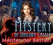 Mystery of Unicorn Castle: Meister der Bestien